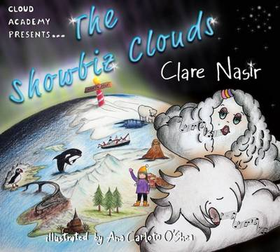 The Showbiz Clouds by Clare Nasir