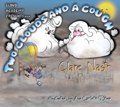 Two Clouds and a Cough by Clare Nasir