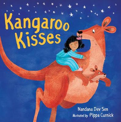 Kangaroo Kisses by Nandana Dev Sen, Pippa Curnick