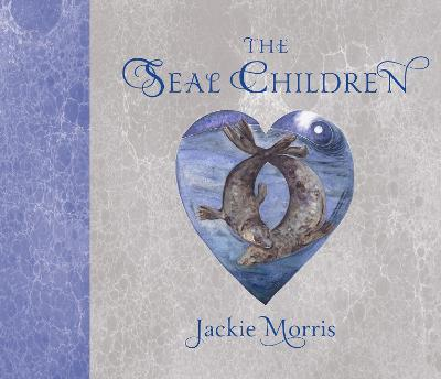 The Seal Children by Jackie Morris