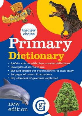 The New Choice Primary Dictionary by Betty Kirkpatrick