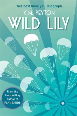 Wild Lily by K. M. Peyton