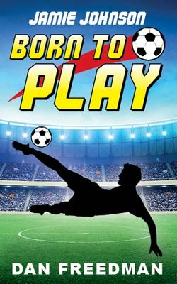 Jamie Johnson: Born to Play by Dan Freedman