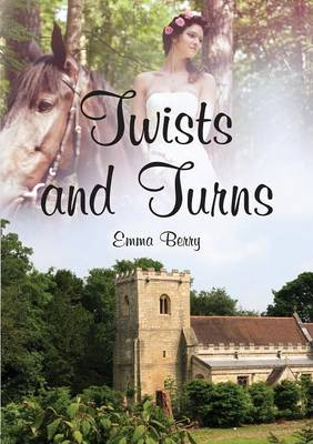 Twists and Turns by Emma Berry