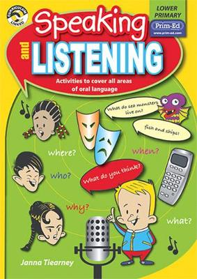 Speaking and Listening Lower Primary by Janna Tiearney