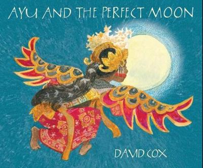 Ayu and the Perfect Moon by David Cox