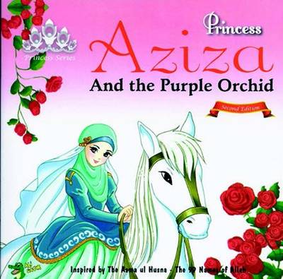 Princess Aziza and the Purple Orchid by Gator Ali