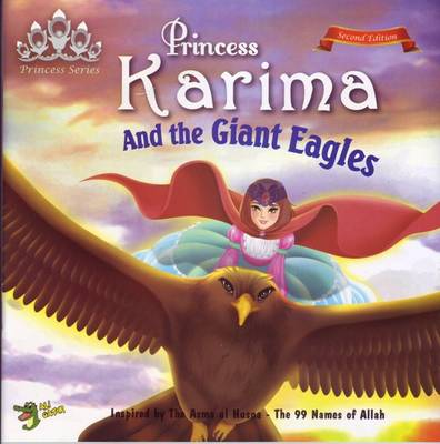 Princess Karima and the Giant Eagles by Gator Ali