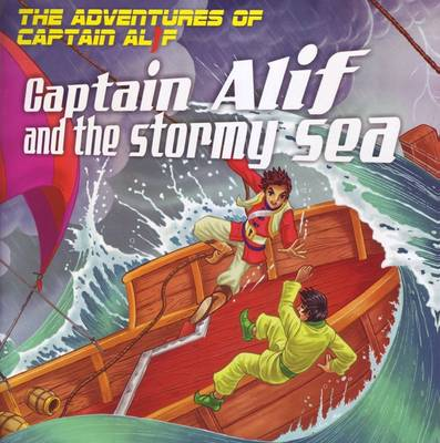 Captain Alif and the Stormy Sea by Gator Ali
