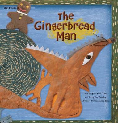 The Gingerbread Man by Joy Cowley