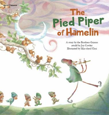 The Pied Piper of Hamelin by The Brothers Grimm, Cecil Kim