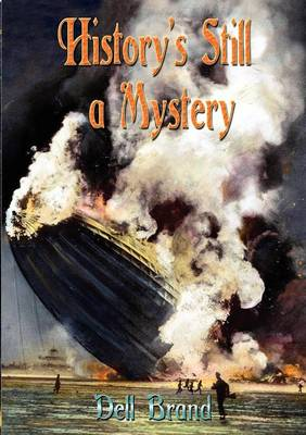 History's Still a Mystery by Dell Brand