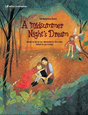 Mendelssohn's A Midsummer Night's Dream by Mi-ae Lee