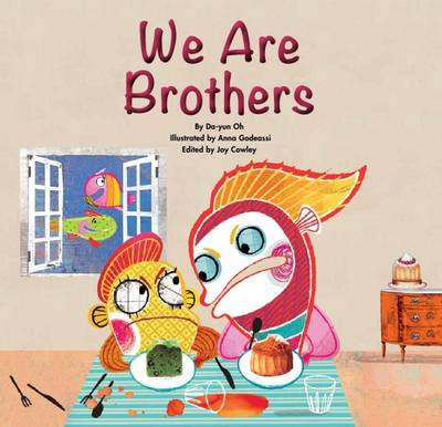 We are Brothers Sibling Rivalry by Joy Cowley