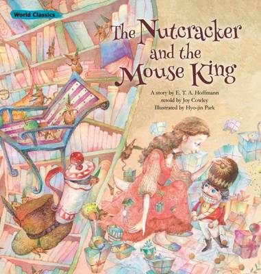 Nutcracker and the Mouse King by E. T. A. Hoffmann