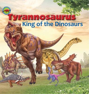 Tyrannosaurus, King of the Dinosaurs by Tortoise Dreaming