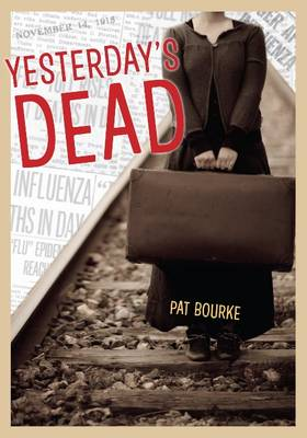 Yesterday's Dead by Pat Bourke