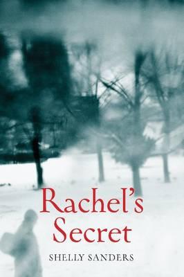 Rachel's Secret by Shelly Sanders