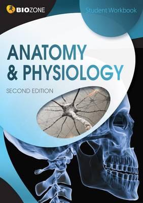 Anatomy & Physiology Student Workbook by Tracey Greenwood, Lissa Bainbridge-Smith, Kent Pryor, Richard Allan