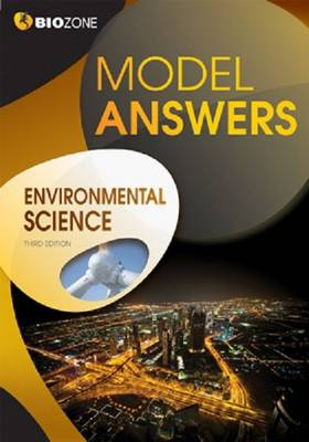 Environmental Science Model Answers by Tracey Greenwood, Lissa Bainbridge-Smith, Kent Pryor, Richard Allan