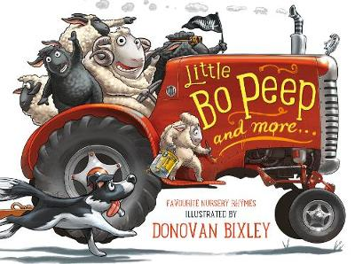 Little Bo Peep and More Favourite Nursery Rhymes by Donovan Bixley