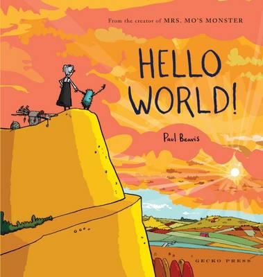 Hello World! by Paul Beavis