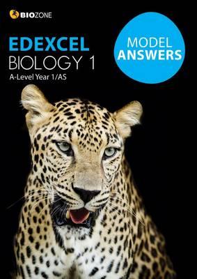 Edexcel Biology 1 Model Answers by Tracey Greenwood, Lissa Bainbridge-Smith, Kent Pryor, Richard Allan
