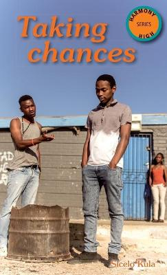 Taking Chances by Sicelo Kula