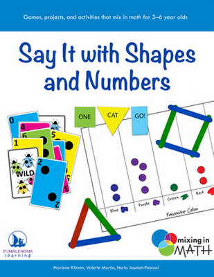 Say it with Shapes and Numbers by Marlene Kliman, Valerie Martin, Nuria Jaumot-Pascual