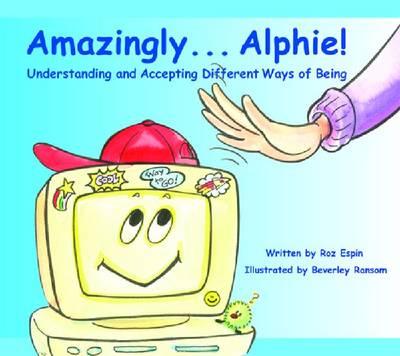 Amazingly Alphie by Roz Espin