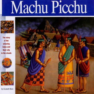 Machu Picchu by Elizabeth Mann