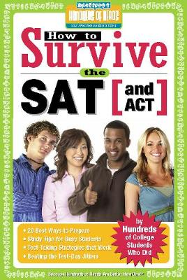 How to Survive the SAT (and ACT) by Jay Brody