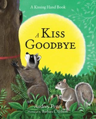 A Kiss Goodbye by Audrey Penn