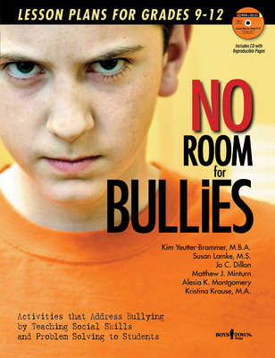No Room for Bullies by Susan Lamke, Kim Yeutter-Brammer, Jo Dillon, Matthew J. Minturn