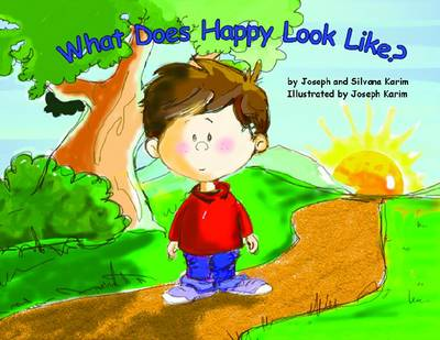 What Does Happy Look Like? by Joseph Karim, Silvana Karim