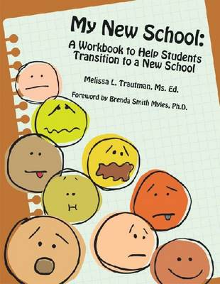 My New School A Workbook to Help Students Transition to a New School by Melissa Trautman