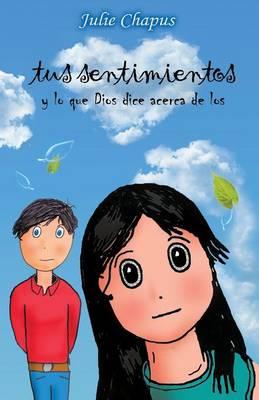 Tus Sentimientos by Julie Chapus