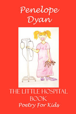 The Little Hospital Book by Penelope Dyan
