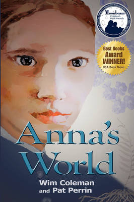 Anna's World by Wim Coleman, Pat Perrin