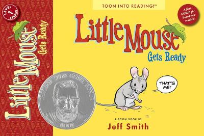 Little Mouse Gets Ready by Jeff Smith, Jeff Smith