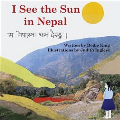 I See the Sun in Nepal by Dedie King