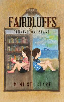 The Fairbluffs of Pennington Island by Mimi St Clare