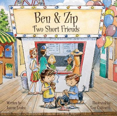 Ben & Zip Two Short Friends by Joanne Linden