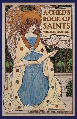 A Child's Book of Saints by William Canton