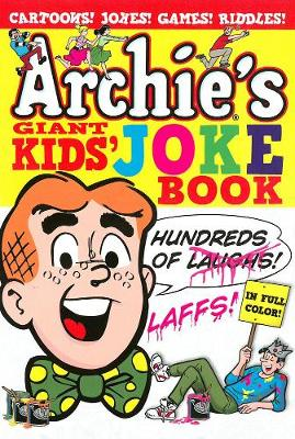 Archie's Giant Kids' Joke Book by Archie Superstars