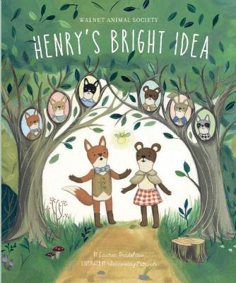 Henry's Bright Idea by Lauren Bradshaw
