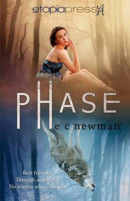 Phase by E C Newman