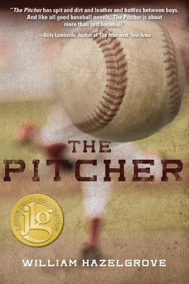 The Pitcher by William Elliott Hazelgrove