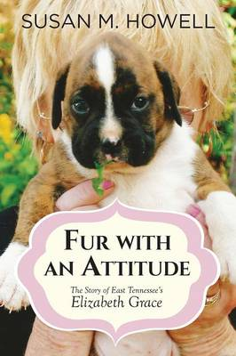 Fur with an Attitude by Susan (Viapath London) Howell