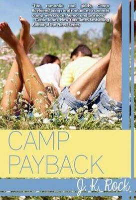Camp Payback by J. K. Rock